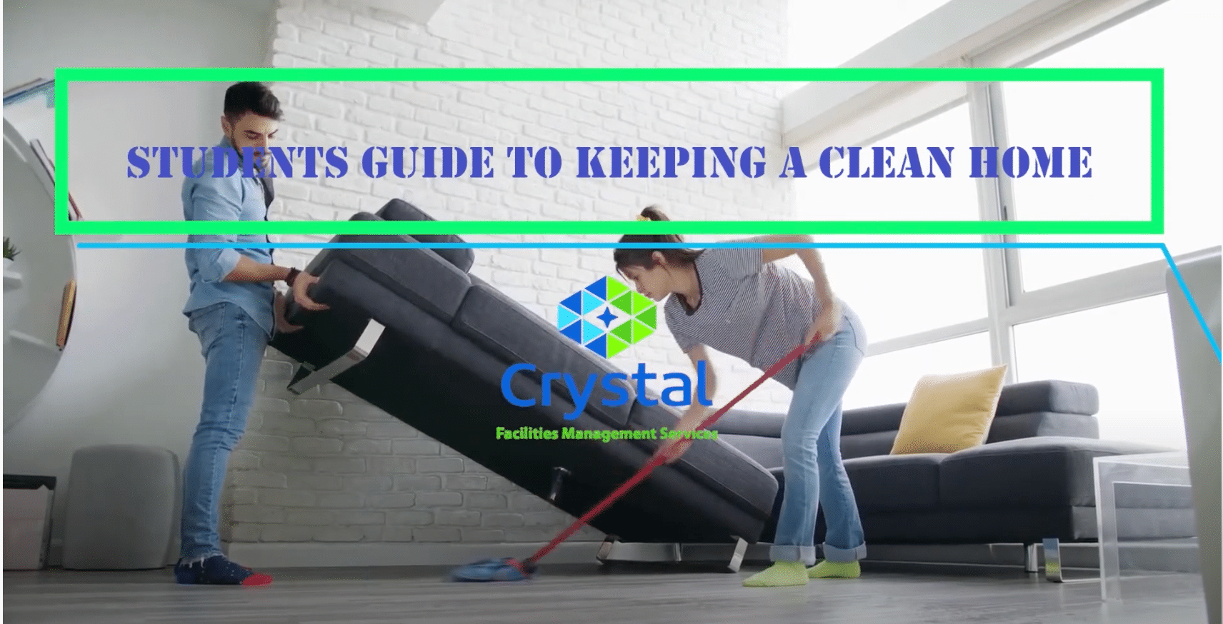How do you clean a Student house? Here are the perfect steps to follow